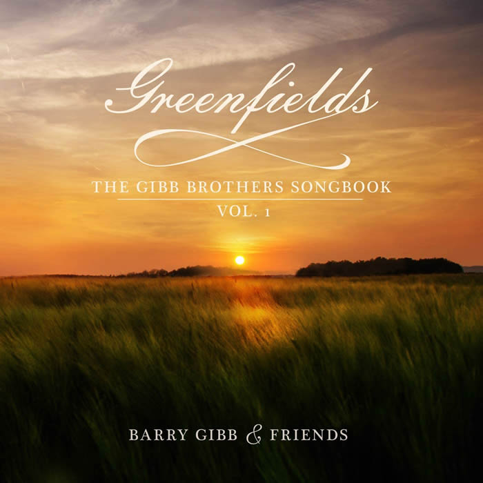 Greenfields - Barry Gibb