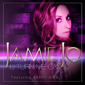 U turn me on - Jamie Jo feat. Barry Gibb